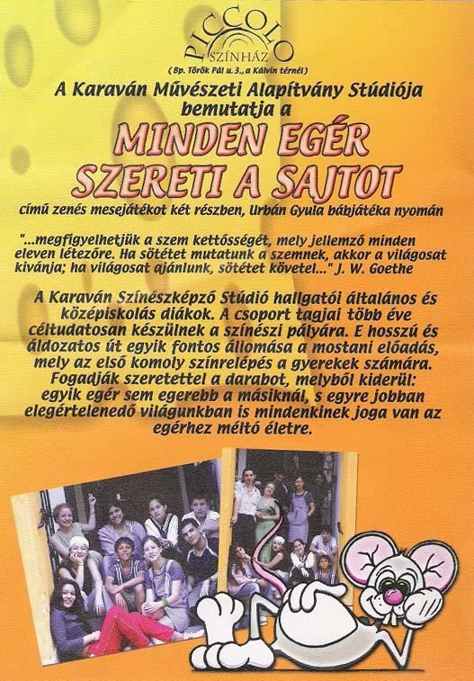 SOS Szolgálat Alapítvány Piccolo színház 2006